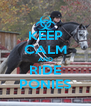KEEP CALM AND RIDE PONIES - Personalised Poster A4 size