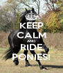 KEEP CALM AND RIDE PONIES! - Personalised Poster A4 size