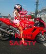 KEEP CALM AND RIDE SAFETY - Personalised Poster A4 size