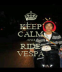 KEEP CALM AND RIDE VESPA - Personalised Poster A4 size