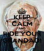 KEEP CALM AND RIDE YOUR GRANDAD! - Personalised Poster A4 size
