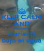 KEEP CALM AND rie como  mariachi bajo el agua - Personalised Poster A4 size
