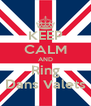 KEEP CALM AND Ring Dans Valets - Personalised Poster A4 size