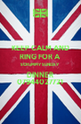 KEEP CALM AND RING FOR A  SCRUMMY SUNDAY DINNER 07944027721 - Personalised Poster A4 size
