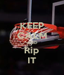 KEEP CALM AND Rip IT - Personalised Poster A4 size