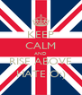 KEEP CALM AND RISE ABOVE HATE O:) - Personalised Poster A4 size