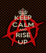 KEEP CALM AND RISE UP - Personalised Poster A4 size