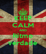 KEEP CALM AND Ritmo verdade - Personalised Poster A4 size