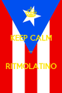 KEEP CALM  AND  RITMOLATINO - Personalised Poster A4 size