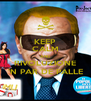 KEEP CALM AND RIVOLUZIONE 'N PAR DE PALLE - Personalised Poster A4 size