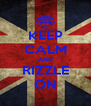 KEEP CALM AND RIZZLE ON - Personalised Poster A4 size