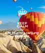 KEEP CALM AND RM Mutiara tanjung  Forever - Personalised Poster A4 size