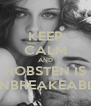 KEEP CALM AND ROBSTEN IS UNBREAKEABLE - Personalised Poster A4 size