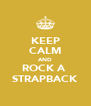 KEEP CALM AND ROCK A  STRAPBACK - Personalised Poster A4 size