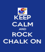 KEEP CALM AND ROCK CHALK ON - Personalised Poster A4 size