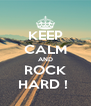 KEEP CALM AND ROCK HARD !  - Personalised Poster A4 size