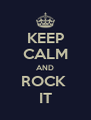 KEEP CALM AND ROCK  IT - Personalised Poster A4 size