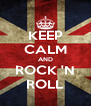 KEEP CALM AND ROCK 'N ROLL - Personalised Poster A4 size