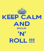 KEEP CALM AND ROCK 'N' ROLL !!! - Personalised Poster A4 size