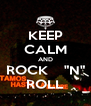 """KEEP CALM AND ROCK    """"N"""" ROLL - Personalised Poster A4 size"""