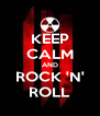 KEEP CALM AND ROCK 'N' ROLL - Personalised Poster A4 size