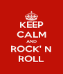 KEEP CALM AND ROCK' N ROLL - Personalised Poster A4 size