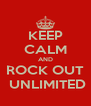 KEEP CALM AND ROCK OUT  UNLIMITED - Personalised Poster A4 size