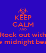 KEEP CALM AND Rock out with the midnight beast - Personalised Poster A4 size