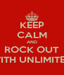 KEEP CALM AND ROCK OUT WITH UNLIMITED - Personalised Poster A4 size