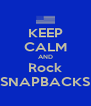 KEEP CALM AND Rock SNAPBACKS - Personalised Poster A4 size