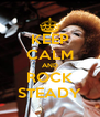 KEEP CALM AND ROCK STEADY - Personalised Poster A4 size