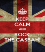 KEEP CALM AND ROCK THE CASBAH! - Personalised Poster A4 size