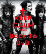 KEEP CALM AND Rock To BvB - Personalised Poster A4 size