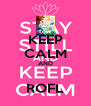 KEEP CALM AND  ROFL - Personalised Poster A4 size