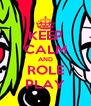 KEEP CALM AND ROLE PLAY - Personalised Poster A4 size
