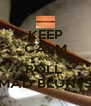 KEEP CALM AND ROLL  MAD BLUNTS - Personalised Poster A4 size