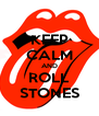 KEEP CALM AND ROLL STONES - Personalised Poster A4 size