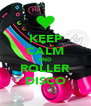 KEEP CALM AND ROLLER DISCO - Personalised Poster A4 size