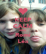 KEEP CALM AND Romi Léa - Personalised Poster A4 size