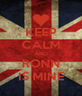 KEEP CALM AND RONN IS MINE - Personalised Poster A4 size