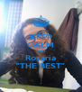 "KEEP CALM AND Rosaria ""THE BEST"" - Personalised Poster A4 size"