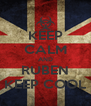 KEEP CALM AND RUBEN KEEP COOL - Personalised Poster A4 size