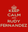 KEEP CALM AND RUDY FERNANDEZ - Personalised Poster A4 size