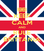 KEEP CALM AND RULE BRITTANIA - Personalised Poster A4 size