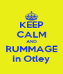 KEEP CALM AND RUMMAGE in Otley - Personalised Poster A4 size