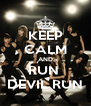 KEEP CALM AND RUN  DEVIL RUN - Personalised Poster A4 size