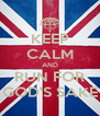 KEEP CALM AND RUN FOR GOD'S SAKE - Personalised Poster A4 size