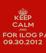 KEEP CALM AND RUN FOR ILOG PASIG 09.30.2012 - Personalised Poster A4 size