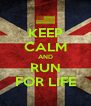 KEEP CALM AND RUN FOR LIFE - Personalised Poster A4 size