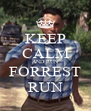 KEEP CALM AND RUN FORREST RUN - Personalised Poster A4 size